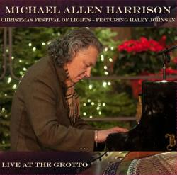 Christmas Festival Of Lights At The Grotto ll - Piano Solos By Michael Allen Harrison