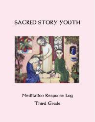 Sacred Story Youth: Meditation Response Book - Grade 3