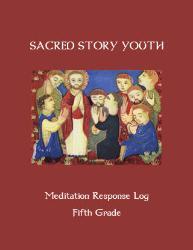 Sacred Story Youth: Meditation Response Book - Grade 5