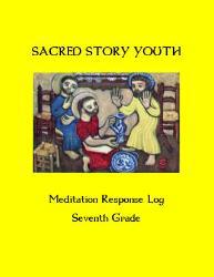 Sacred Story Youth: Meditation Response Book - Grade 7