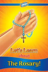 Let's Learn About the Rosary