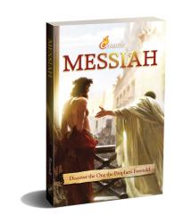 Messiah: Discover the One the Prophets Foretold