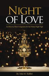 Night of Love: Fatima Night Vigil
