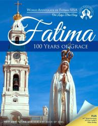 Fatima: 100 Years of Grace