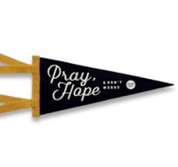 Felt Mini Pennant: Pray, Hope, Don't Worry