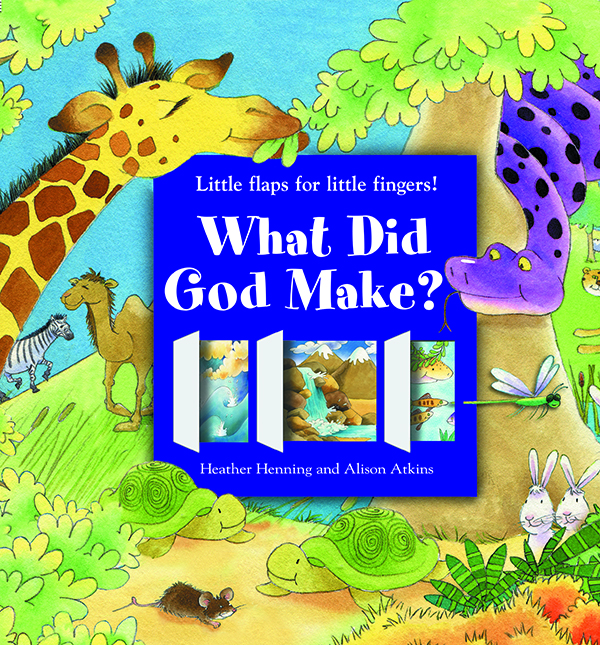 What Did God Make? Little Flaps for Little Fingers