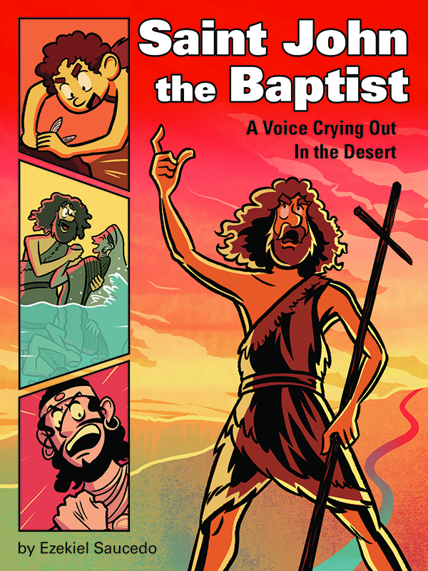 Saint John the Baptist (graphic novel): A Voice Crying Out in the Desert