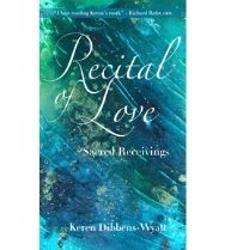 Recital of Love: Sacred Receivings