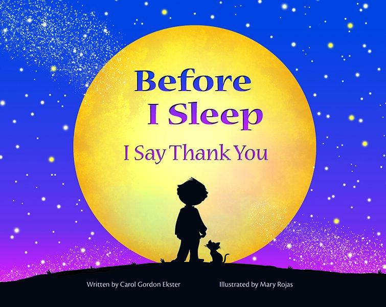 Before I Sleep: I Say Thank You