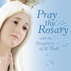 Pray the Rosary with the Daughters of St. Paul CD