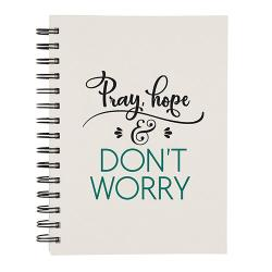 Pray Hope Don't Worry Journal