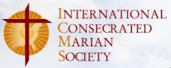 International Consecrated Marian Society Inc. (ICMS)